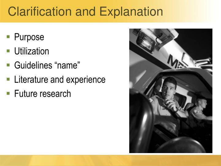 Clarification and Explanation