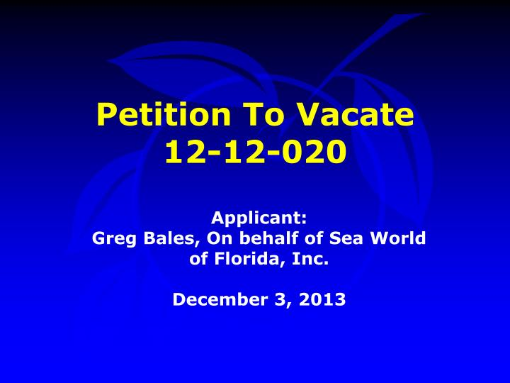 petition to vacate 12 12 020 n.