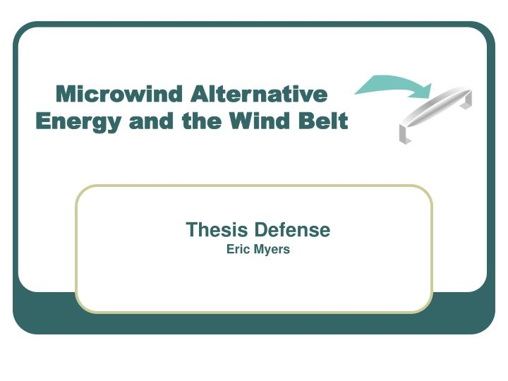 microwind alternative energy and the wind belt n.