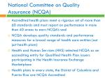 national committee on quality assurance ncqa