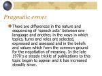 pragmatic errors3