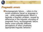 pragmatic errors9