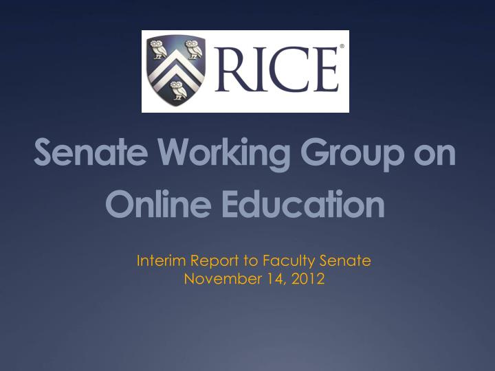 senate working group on online education n.