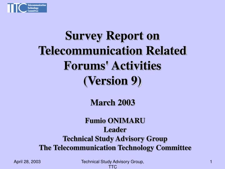 survey report on telecommunication related forums activities version 9 n.