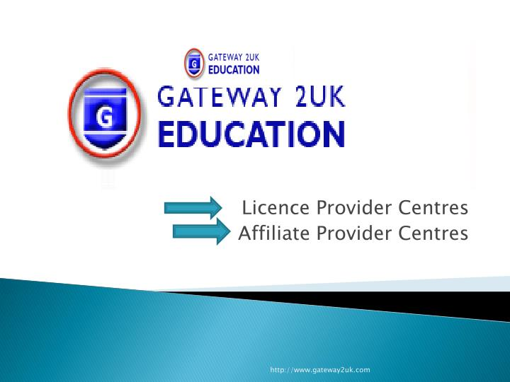 licence provider centres affiliate provider centres n.
