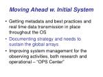 moving ahead w initial system