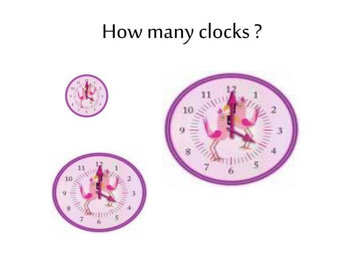 How many clocks ?