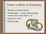 trends in media technology