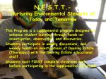 n e s t t nurturing environmental stewarts of today and tomorrow