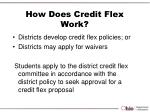 how does credit flex work