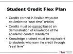 student credit flex plan