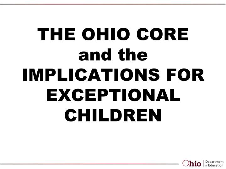 the ohio core and the implications for exceptional children n.