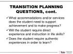 transition planning questions cont