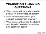 transition planning questions