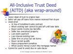 all inclusive trust deed aitd aka wrap around