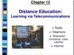 chapter 12 distance education learning via telecommunications