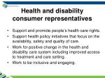 health and disability consumer representatives