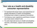 your role as a health and disability consumer representative