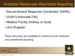 available resources restricted reporting