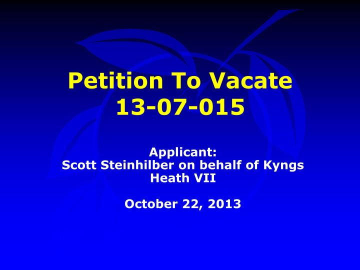 petition to vacate 13 07 015 n.