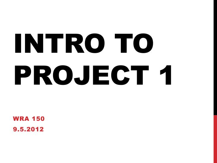 intro to project 1 n.
