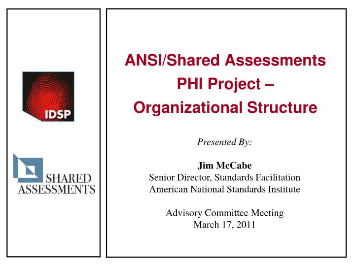 ansi shared assessments phi project organizational structure n.