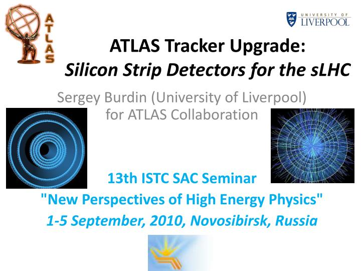 atlas tracker upgrade silicon strip detectors for the slhc n.
