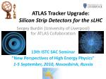 atlas tracker upgrade silicon strip detectors for the slhc