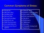 common symptoms of stress