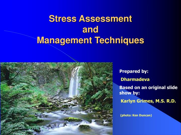 stress assessment and management techniques n.