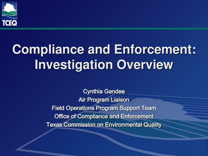 compliance and enforcement investigation overview n.