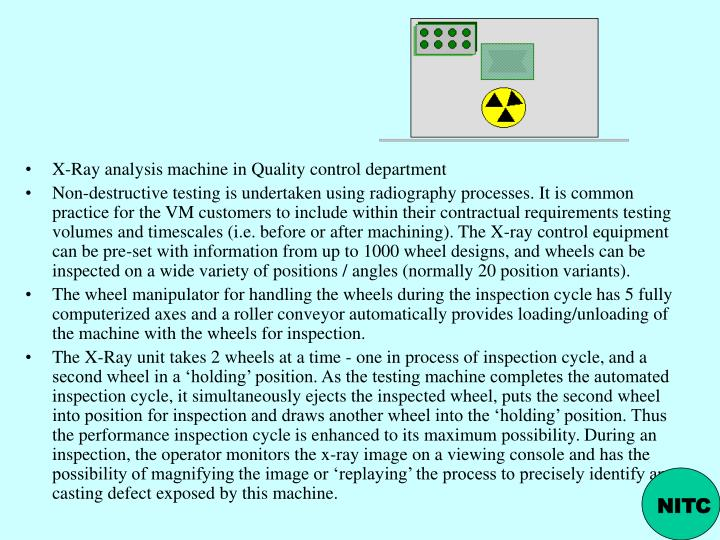 X-Ray analysis machine in Quality control department