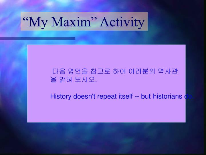 """My Maxim"" Activity"