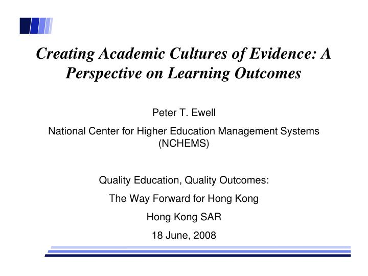 creating academic cultures of evidence a perspective on learning outcomes n.