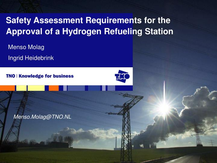 safety assessment requirements for the approval of a hydrogen refueling station n.