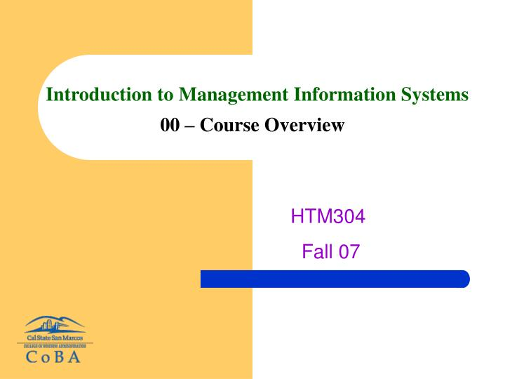 introduction to management information systems 00 course overview n.