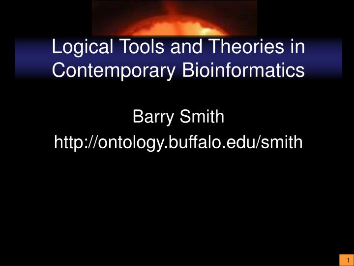 logical tools and theories in contemporary bioinformatics n.