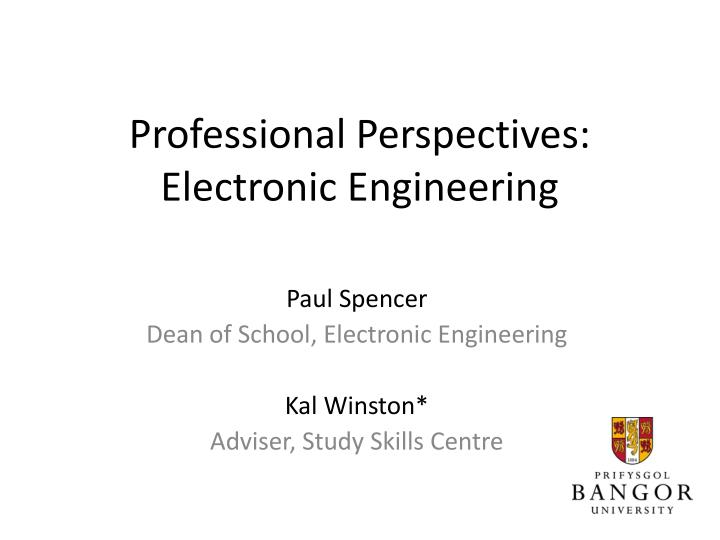 professional perspectives electronic engineering n.