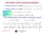 2 dim motion under constant acceleration