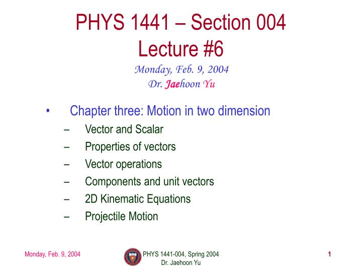 phys 1441 section 004 lecture 6 n.