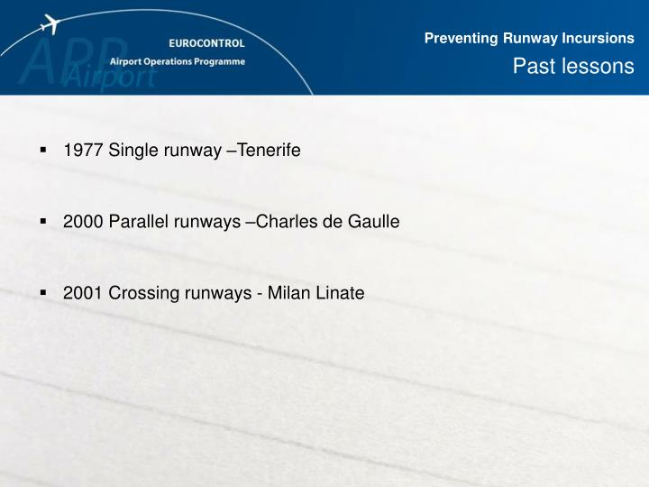 Preventing runway incursions past lessons