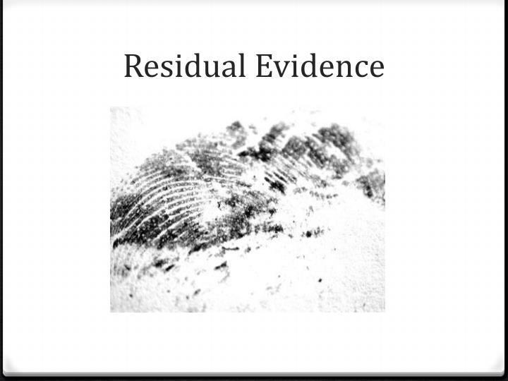 Residual Evidence