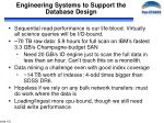 engineering systems to support the database design