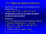 2 3 tipos de datos recursivos