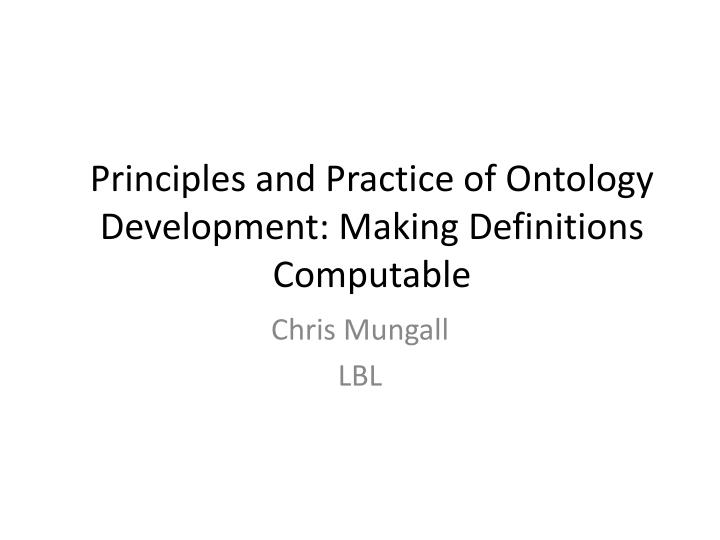 principles and practice of ontology development making definitions computable n.