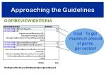 approaching the guidelines1