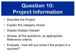 question 10 project information