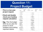 question 11 project budget