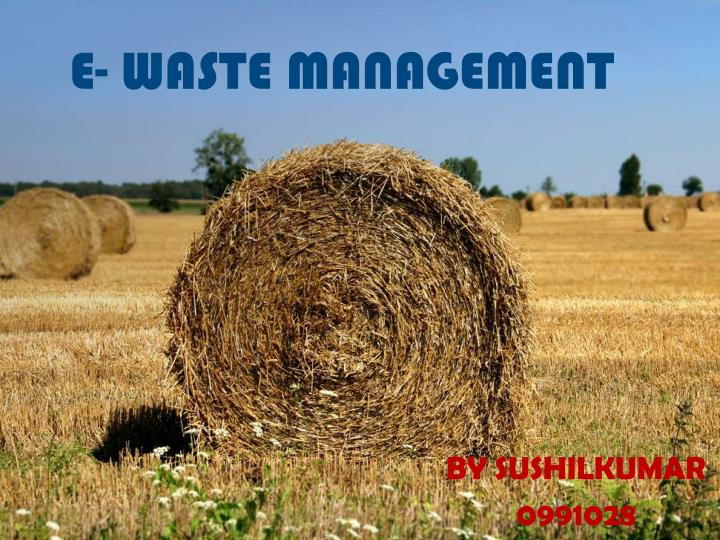 e waste management n.