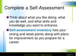 complete a self assessment